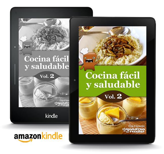Cocina fácil y saludable de El Monstruo de las Recetas vol.2.