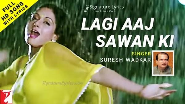 Lagi Aaj Sawan Ki Lyrics - Chandni | लगी आज सावन की फिर वो झड़ी है | Suresh Wadkar