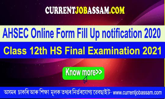 AHSEC Online Form Fill Up notification 2020