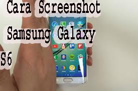 Cara Screenshot Samsung Galaxy S6 1