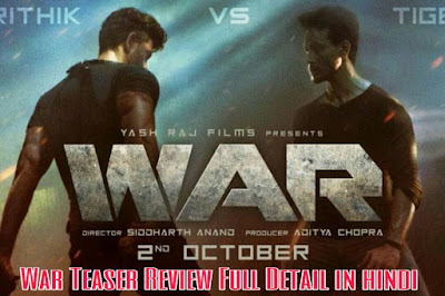 War Teaser Review Full Detail in hindi