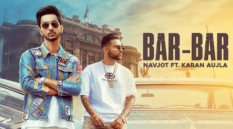 Bar Bar Lyrics- Navjot | Karan Ajula