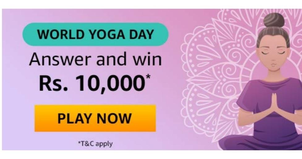 Amazon World Yoga Day Quiz Win Rs 10 000