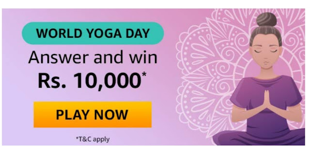 Amazon World Yoga Day Quiz & win Rs. 10,000