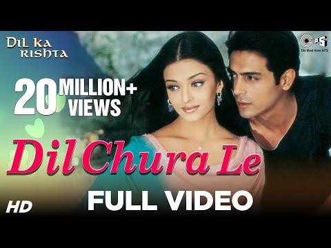 Dil Chura Le Song Download Dil Ka Rishta 2003 Hindi