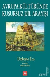 Umberto Eco - Avrupa Kültüründe Kusursuz Dil Arayışı