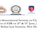 Two Days International Seminar on Challenges and Prospects of ADR on 14th & 15th June, 2019 at The Indian Law Institute, New Delhi