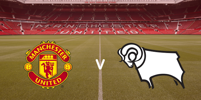 يلا شوت بث مباشر مباراة مانشستر يونايتد وديربي كاونتي اليوم 05-03-2020 في كأس الاتحاد الإنجليزي