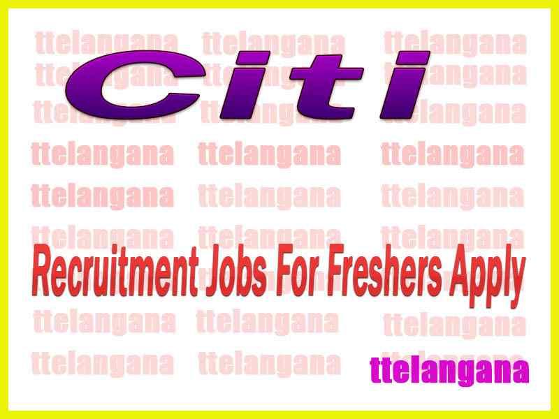 Citi Recruitment Jobs For Freshers Apply