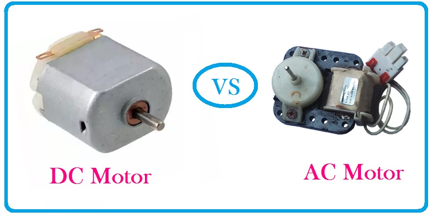 Ac Vs Dc Motor >> Ac Motor Vs Dc Motor Difference With Advantage And Disadvantage