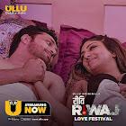 Riti Riwaz-Love Festival webseries  & More