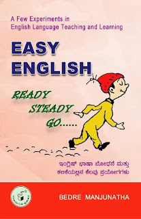 Easy English - Ready, Steady, Go - A Few Experiments in English Language Teaching and Learning