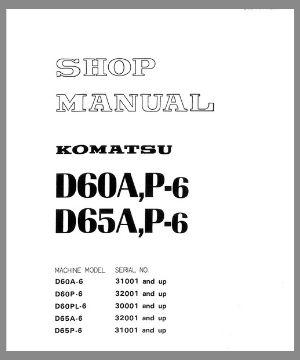Shop manual D60A-6 D6P-6 D65A-6 D65P-6 Komatsu