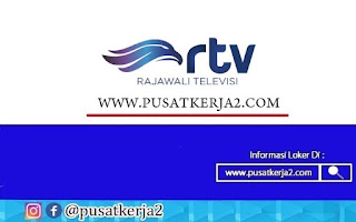 Lowongan Kerja RTV D3 S1 Semua Jurusan Tahun 2021