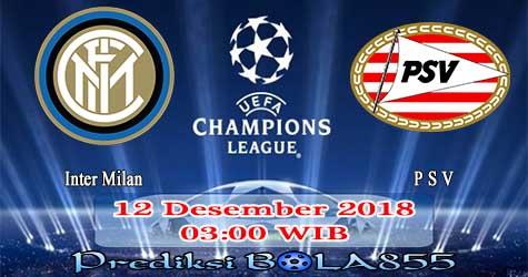 Prediksi Bola855 Inter Milan vs PSV 12 Desember 2018