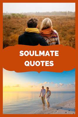 Soulmate Quotes, love quotes