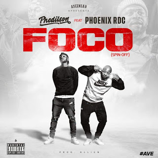Phedilson feat. Phoenix RDC - Foco (Spin-off) Download Mp3