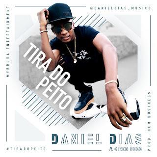 Daniel Dias feat Cizer Boss - Tira Do Peito