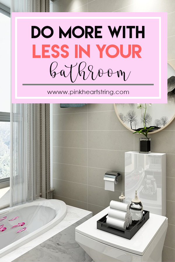 Do More with Less in Your Bathroom