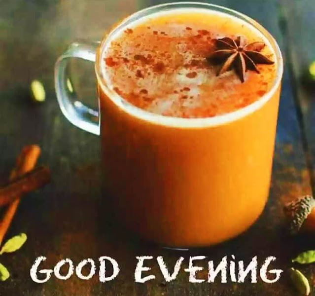 Good Evening Images, Good Evening Pictures, Good Evening Pic, Good Evening Photos, Good Evening Wallpapers, Good Evening Images For Whatsapp, Good Evening Images Download, Beautiful Good Evening Images, Best Good Evening Images Download For Whatsapp HD,