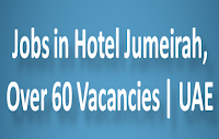 Jobs in Hotel Jumeirah, Over 60 Vacancies