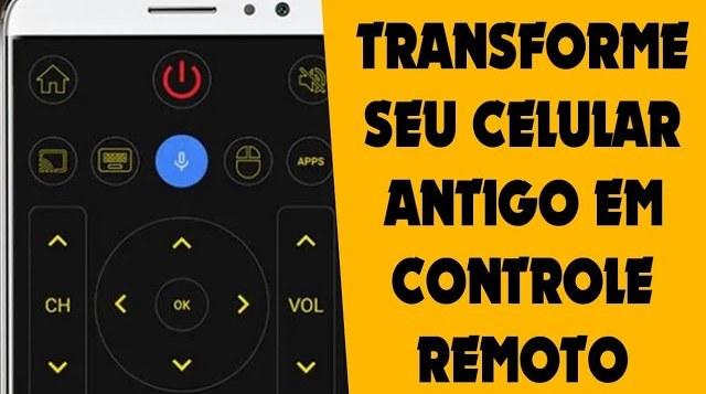 Transforme seu celular antigo em controle remoto