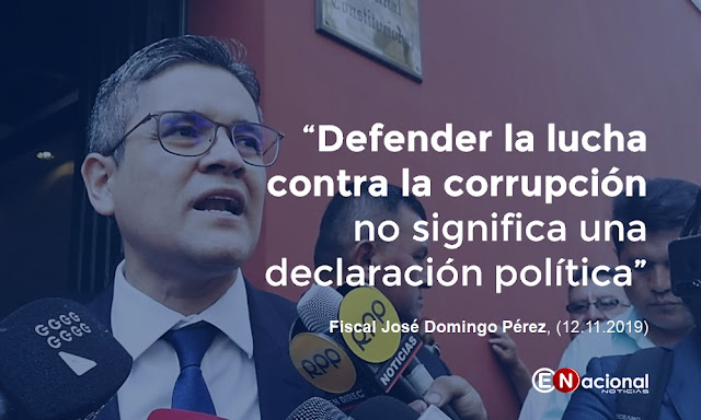 Fiscal Pérez, defender la lucha contra la corrupción no significa una declaración política