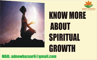 KNOW MORE ABOUT SPIRITUAL GROWTH