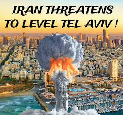 Iran Threatens To Level Tel Aviv