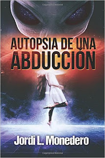 Autopsia de una Abducción-Jordi L.Monedero