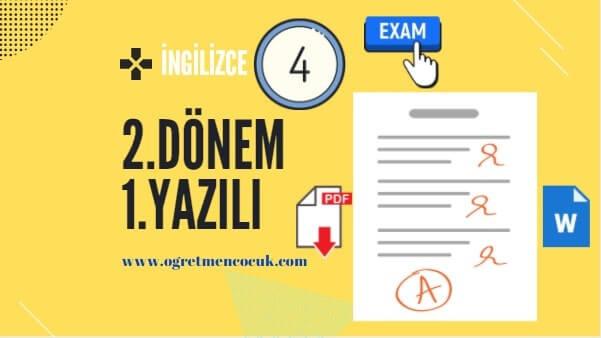 İngilizce 4.Sınıf 2.Dönem 1.Yazılı İndir | Öğretmen Çocuk