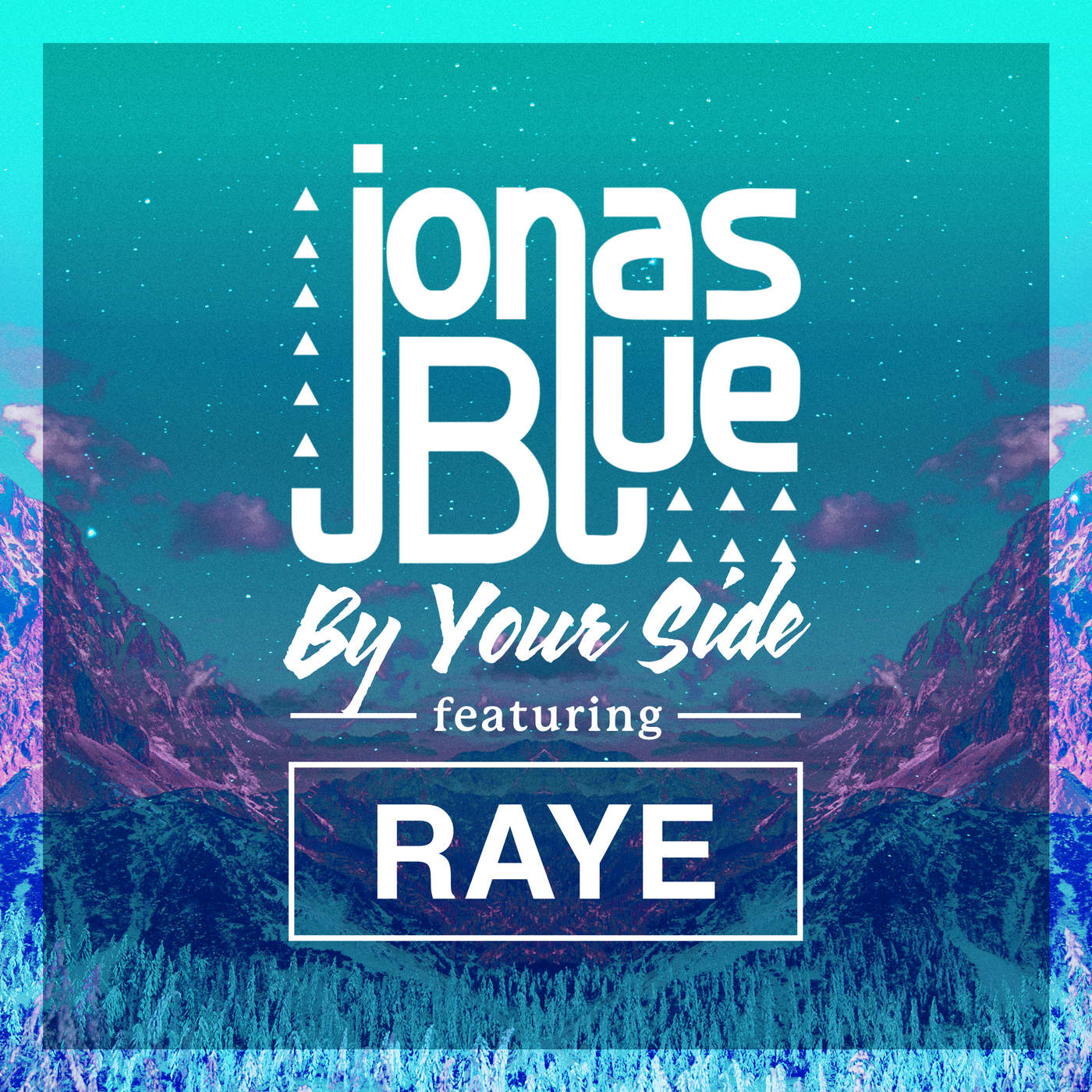 Jonas Blue - By Your Side (feat. RAYE) - Single Cover