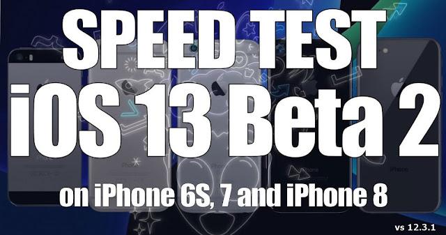 Đọ tốc độ iOS 13 beta 2 và iOS 12.3.1 trên iPhone 6s đến iPhone 8, iOS mới có chạy nhanh hơn?