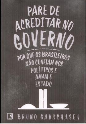 https://books.google.com.br/books/about/Pare_de_acreditar_no_governo.html?hl=pt-BR&id=6x9uCQAAQBAJ