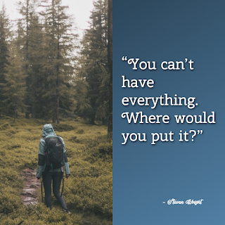 Funny Positive Attitude Quotes for Work - 1234bizz: (You can't have everything. Where would you put it - Steven Wright)