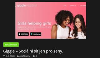 http://azanoviny.wz.cz/2020/03/07/giggle-socialni-sit-jen-pro-zeny/