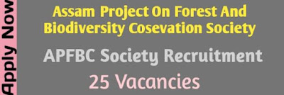 APFBCS Recruitment 2019 Assam Jobs For 25 Vacancies । Govt Job Of Assam