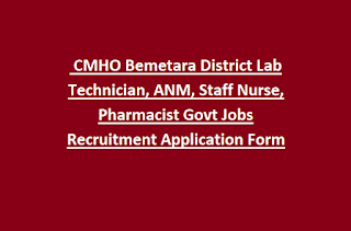 CMHO Bemetara District Lab Technician, ANM, Staff Nurse, Pharmacist Govt Jobs Recruitment Notification Application Form