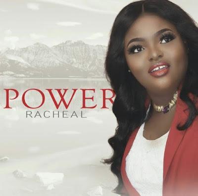 Music + Lyrics: Racheal – Power