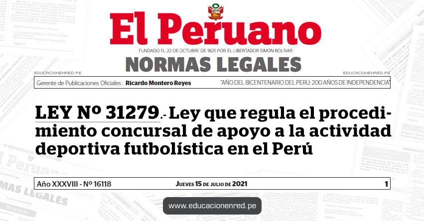 LEY Nº 31279.- Ley que regula el procedimiento concursal de apoyo a la actividad deportiva futbolística en el Perú