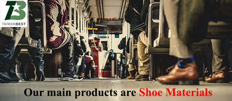 main products are shoe materials