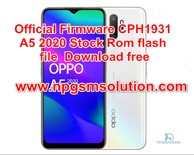 Official Firmware CPH1931  A5 2020 Stock Rom flash  file  Download free,oppo cph1931 firmware
