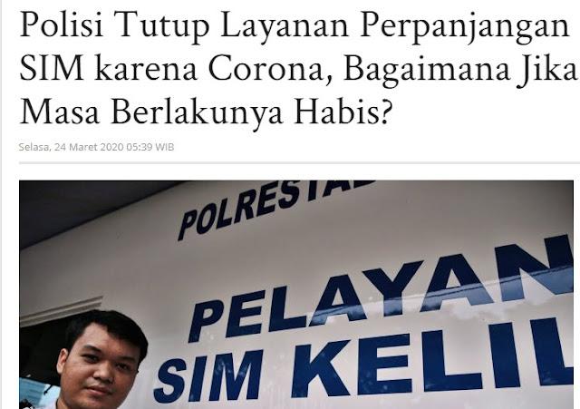 Dampak Corona Layanan SIM Dihentikan Sementara , Duh Mana Punyaku Dah Mau Habis  ???