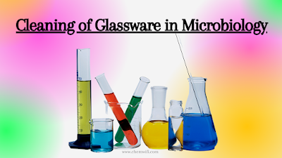 Cleaning of Glassware in Microbiology
