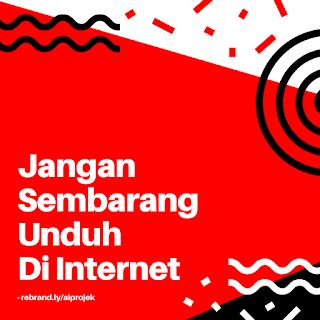 cover Jangan Sembarang Unduh Di Internet