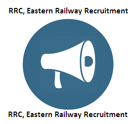 RRC, Eastern Railway Recruitment 2020