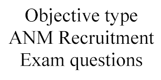 Objective type ANM Recruitment Exam questions