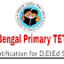West Bengal Primary TET 2017 Online Application for 1st & 2nd Year D.El.Ed Students