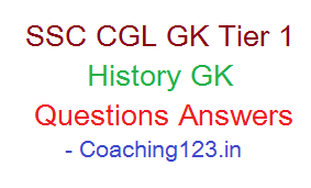 SSC CGL General Awareness, History GK