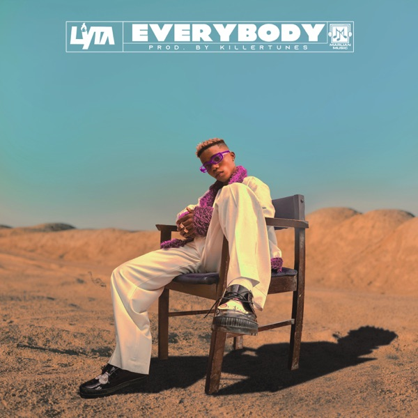[Music] Lyta-Everybody